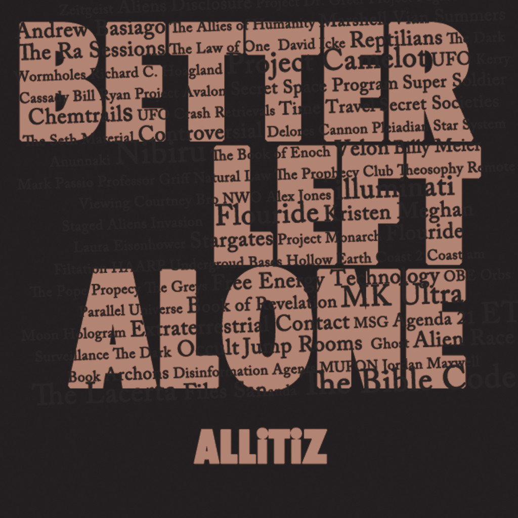 Better Left Alone allitiz