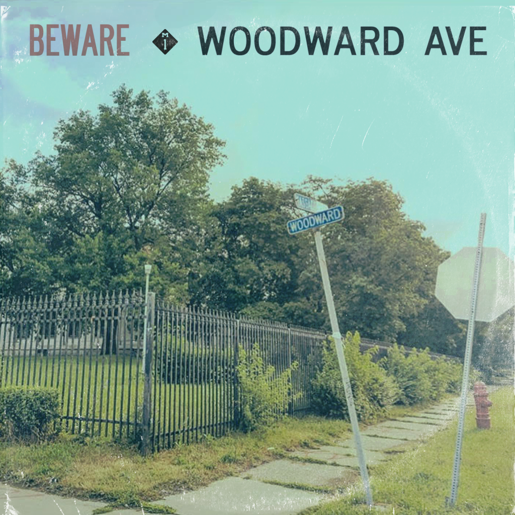 Woodward Ave BEWARE Cover without white